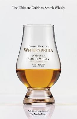 Whiskypedia: A Gazetteer of Scotch Whisky