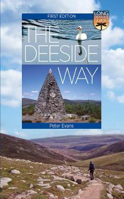 Deeside Way, The: Long Distance Guide