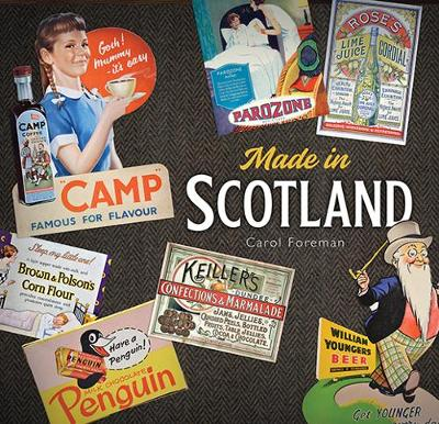 Made in Scotland: Household Names That Began in Scotland