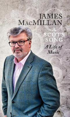 Scots Song, A: A Life of Music