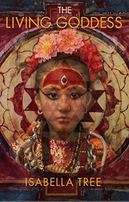 Living Goddess, The: A Journey into the Heart of Kathmandu