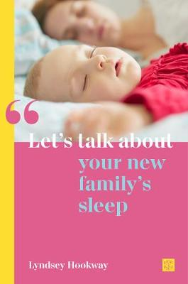 Let's talk about your new family's sleep