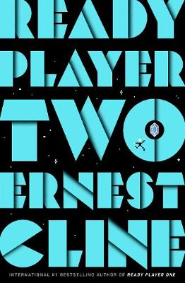 Signed Ready Player Two: The highly anticipated sequel to READY PLAYER ONE