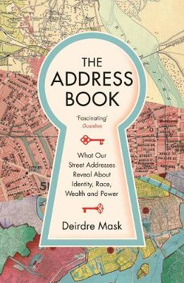 Address Book, The: What Street Addresses Reveal about Identi...
