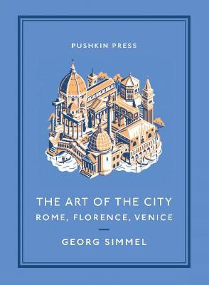 Art of the City, The: Rome, Florence, Venice