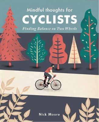 Mindful Thoughts for Cyclists: Finding Balance on Two Wheels