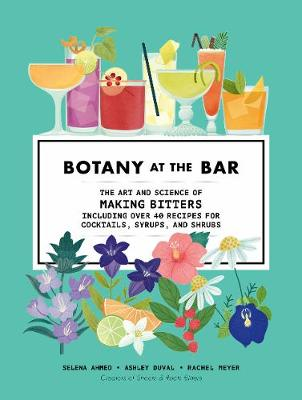 Botany at the Bar: The Art and Science of Making Bitters