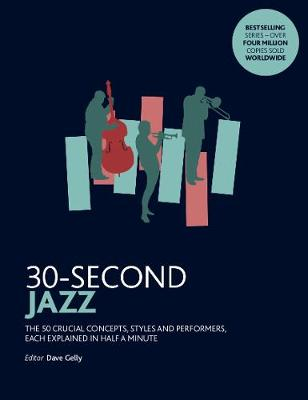 30-Second Jazz: The 50 most fundamental concepts in physics,...