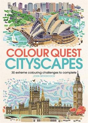 Colour Quest Cityscapes: 30 Extreme Colouring Challenges to ...