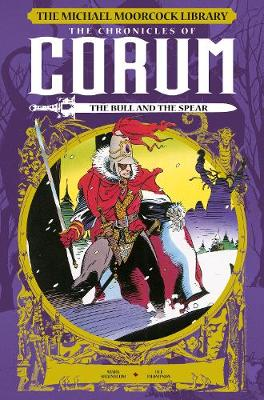 Michael Moorcock Library: The Chronicles of Corum: The Bull ...