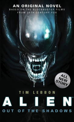 Alien – Out of the Shadows (Book 1)