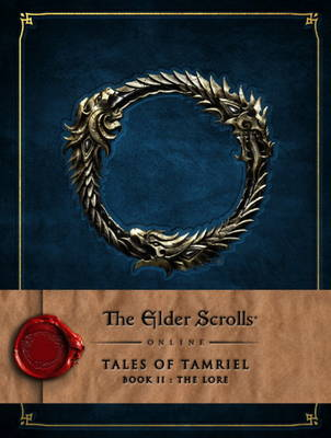 Elder Scrolls Online, The: Tales of Tamriel – Book II: The Lore