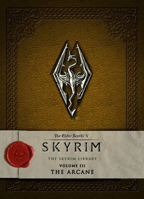 Elder Scrolls V – The Skyrim Library, The: The Arcane