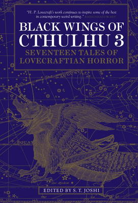 Black Wings of Cthulhu: New Tales of Lovecraftian Horror