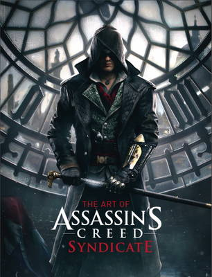 Art of Assassin's Creed Syndicate, The