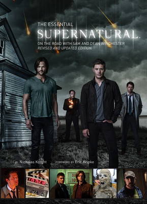 Essential Supernatural, The: On the Road with Sam and Dean Winchester