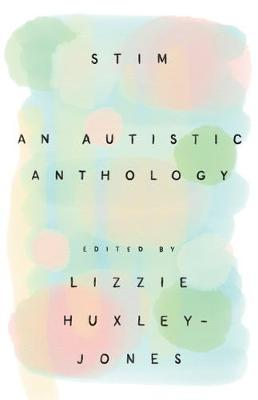 Stim: An Autistic Anthology
