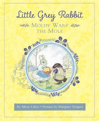 Little Grey Rabbit: Moldy Warp the Mole