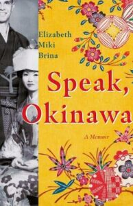 Speak, Okinawa: A Memoir
