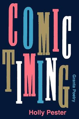 Comic Timing by Holly Pester