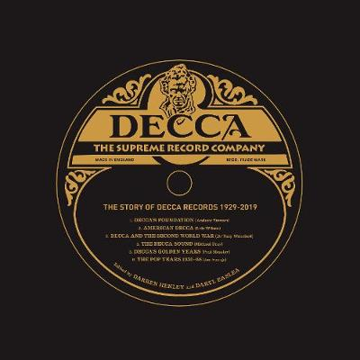 Decca: The Supreme Record Label: The Story of Decca Records ...