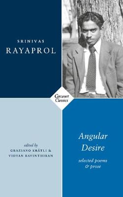 Angular Desire: Selected Poems and Prose