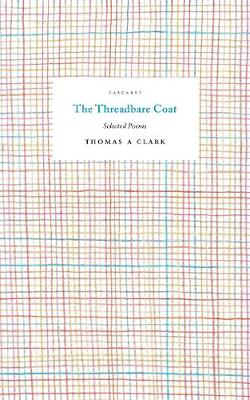 Threadbare Coat, The: Selected Poems