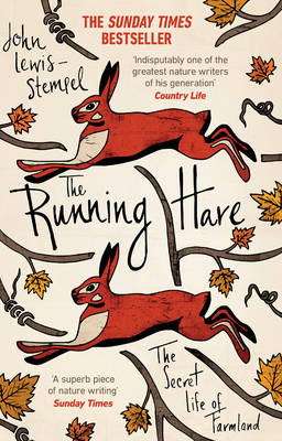 Running Hare, The: The Secret Life of Farmland