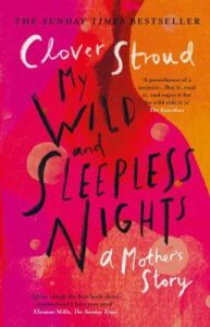 My Wild and Sleepless Nights: THE SUNDAY TIMES BESTSELLER