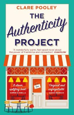 Authenticity Project, The: The feel-good novel you need righ...