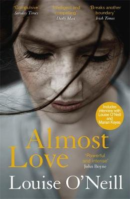 Almost Love: the addictive story of obsessive love from the ...