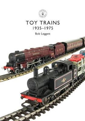 Toy Trains: 1935-1975