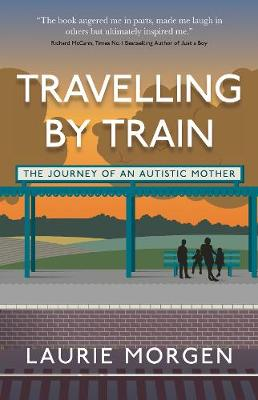 Travelling by Train: The Journey of an Autistic Mother