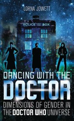 Dancing with the Doctor: Dimensions of Gender in the Doctor ...