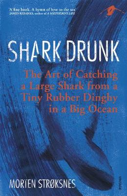 Shark Drunk: The Art of Catching a Large Shark from a Tiny R...