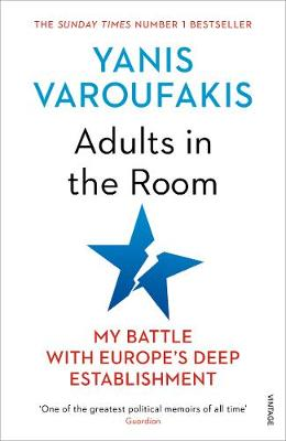 Adults In The Room: My Battle With Europe's Deep Estab...