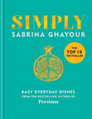 Simply: Easy everyday dishes: The 5th book from the bestsell...