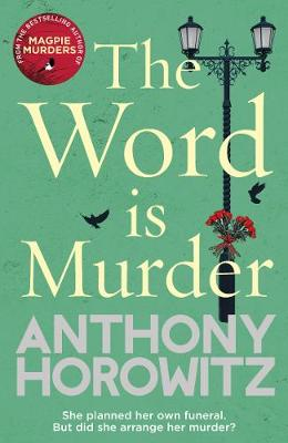 Word Is Murder, The: The bestselling mystery from the author...