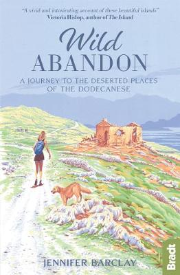 Wild Abandon: A Journey to the Deserted Places of the Dodeca...
