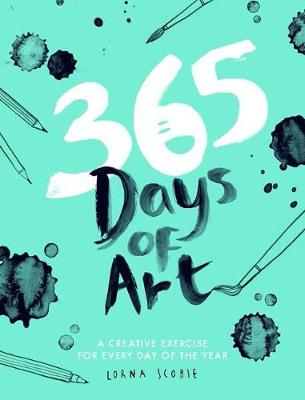365 Days of Art: A creative exercise for every day of the ye...