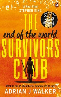End of the World Survivors Club, The