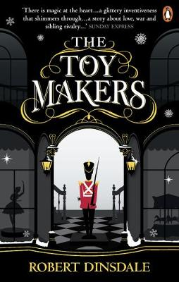Toymakers, The: Dark, enchanting and utterly gripping'