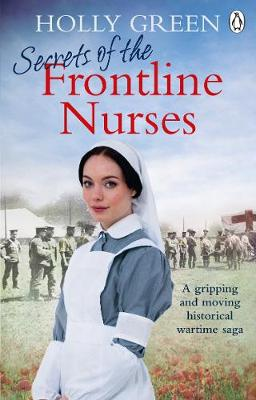 Secrets of the Frontline Nurses: A gripping and moving histo...