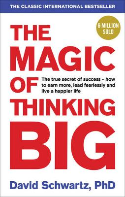 Magic of Thinking Big, The