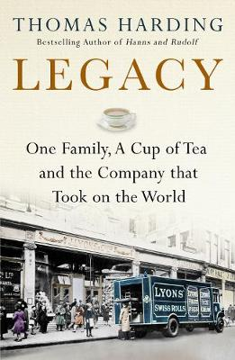 Legacy: One Family, a Cup of Tea and the Company that Took O...