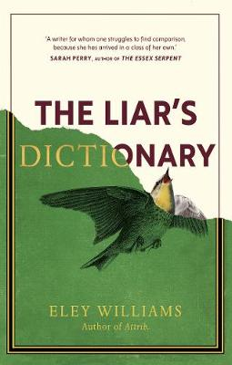 Liar's Dictionary, The: Longlisted for The Desmond Elliott Prize 2021 by Eley Williams