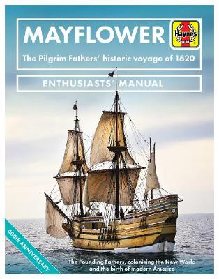 Mayflower: The Pilgrim Fathers' historic voyage of 1620