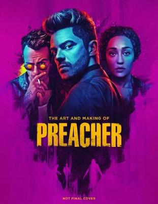 Art and Making of Preacher, The