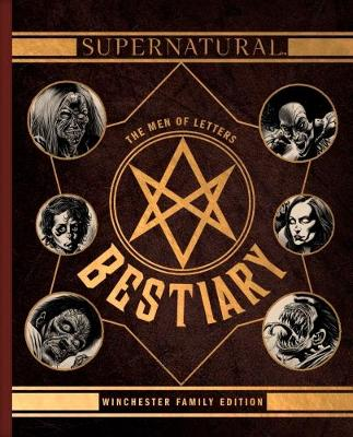 Supernatural – The Men of Letters Bestiary Winchester