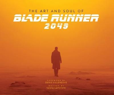 Art and Soul of Blade Runner 2049, The